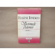 Victimele datoriei, Eugene Ionesco, 1982 - Carte Teatru