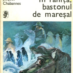 LICHIDARE-In ranita, bastonul de maresal - Autor : Jacques Chabannes - 11254 - Roman
