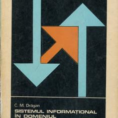 LICHIDARE-Sistemul informational in domeniul costurilor de productie - Autor : C. M. Dragan - 134648 - Carte Contabilitate