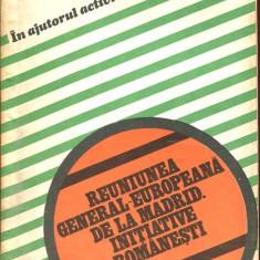 LICHIDARE-Reuniunea general europeana de la Madrid, initiative romanesti - Autor : - - 95704 - Carte Politica