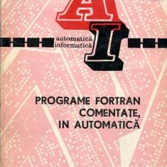 LICHIDARE-Programe fortan comentate, in automatica - Autor : M. Hanganut, I. Dancea, O. Negru - 109969 - Carti Automatica