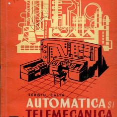 LICHIDARE-Automatica si telemecanica - Autor : Sergiu Calin - 83787 - Carti Automatica