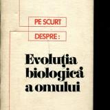 LICHIDARE-Evolutia biologica a omului - Autor : Maximilian - 135522 - Carte Biologie