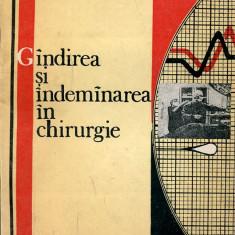 LICHIDARE-Gandirea si indemanarea in chirurgie - Autor : Pius Branzeu - 133532 - Carte Chirurgie
