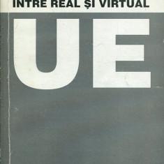 LICHIDARE-Uniunea europeana intre real si virtual - Autor : Ocav Bibere - 152149