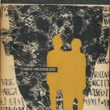 LICHIDARE-Cronica unei familii - Autor : Vasco Pratolini - 1624 - Roman