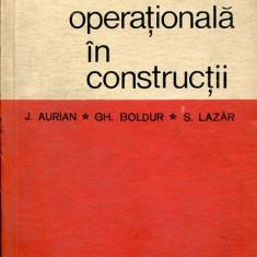 LICHIDARE-Cercetarea operationala in constructii - Autor : J. Aurian - 86392 - Carti Constructii