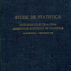 LICHIDARE-Studii de statistica- lucrarile celei de - a doua consfatuiri stiintifice de statistica 29 noiembrie-1 decembrie 1962 - Autor : - - 85369 - Carti Constructii