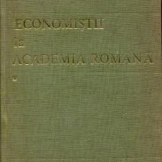 LICHIDARE-Economistii la Academia Romana- vol.I - Autor : Malinschi - 96262