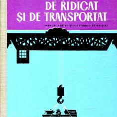 LICHIDARE-Masini de ridicat si de transportat - Autor : Stoicescu - 98709