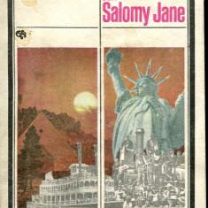 LICHIDARE-Sarutul lui Salomy Jane- vol.III - Autor : Rodica Mihaila - 62809 - Carte de colectie