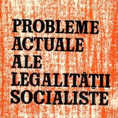 LICHIDARE-Probleme actuale ale legalitatii socialiste - Autor : Dragos Cojocaru - 135085 - Carte Drept penal