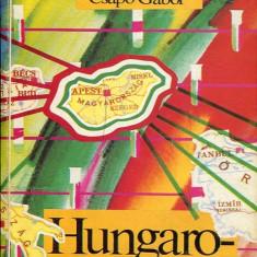 LICHIDARE-Hungaroheroin - Autor : Lukats Gyorgy - 75392 - Curs Limba Maghiara
