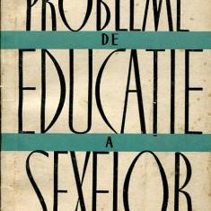 LICHIDARE-Probleme de educatie a sexelor - Autor : Rudolf Neubert - 58720