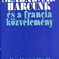 LICHIDARE-Szabadsaghercunk es a francia kozvelemeny - Autor : Kovacs Endre - 75513 - Curs Limba Maghiara