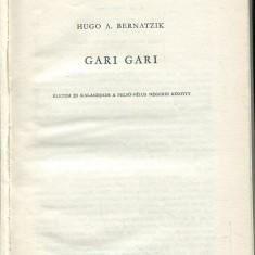 LICHIDARE-Gari Gari - Autor : Hugo A. Bernatzik - 70887 - Curs Limba Maghiara