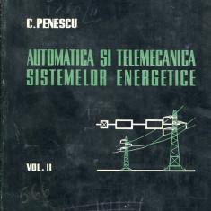 LICHIDARE-Automatica si telemecanica sistemelor energetice- vol. II - Autor : C. Penescu - 105430 - Carti Automatica