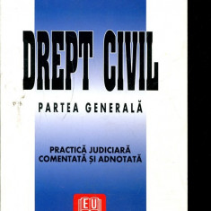 LICHIDARE-Drept civil- partea generala- practica judiciara comentata si adnotata - Autor : Corneliu Turianu - 135726 - Carte Drept penal