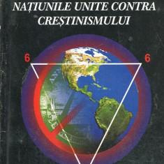LICHIDARE-Protocoalele de la Toronto- natiunile unite contra crestinismului - Autor : - - 153690