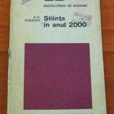 LICHIDARE-Stiinta in anul 2000 - Autor : B. G. Kuznetov - 59219 - Enciclopedie