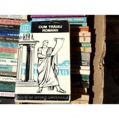 Cum traiau romanii, Nicolae Lascu, 1965, Anul publicarii: 2015