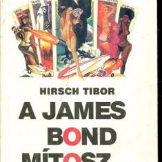 LICHIDARE-A James Bond mitosz - Autor : Hirsch Tibor - 75382 - Curs Limba Maghiara