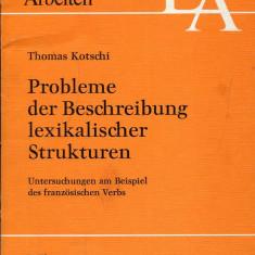 LICHIDARE-Probleme der Beschreibung lexikalischer Strukturen - Autor : Thomas Kotschi - 71244
