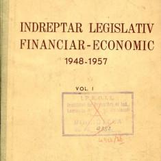 LICHIDARE-Indreptar legislativ financiar-economic 1948-1957- vol. I - Autor : - - 109043 - Carte Drept penal