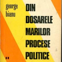 LICHIDARE-Din dosarele marilor procese politice- vol.II - Autor : George Bianu - 87984 - Carte Drept penal