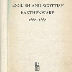 LICHIDARE-English and Scottish Earthenware 1660-1860 - Autor : G.Bernard Hughes - 56629 - Cursuri limbi straine