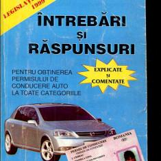 LICHIDARE-Intrebari si raspunsuri pentru obtinerea permisului de conducere auto la toate categoriile - Autor : - - 97763 - Carti auto