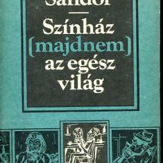 LICHIDARE-Szinhaz(majdnem)az egesz vilag - Autor : Huszar Sandor - 72383 - Curs Limba Maghiara