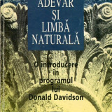 LICHIDARE-Adevar si limba naturala- o introducere in programul lui Donald Davidson - Autor : Emil Ionescu - 79951