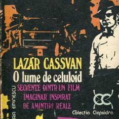 LICHIDARE-O lume de celuloid - Autor : Lazar Cassvan - 6227 - Carte Cinematografie