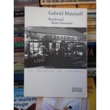 BOULEVARD SAINT-GERMAIN , GABRIEL MATZNEFF