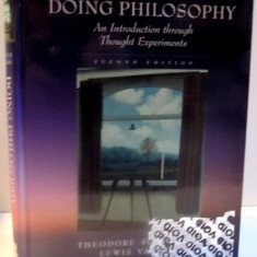 Doing Philosophy: An Introd. Through Thought Experiments/ Th. Schick, L. Vaughn
