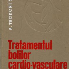 LICHIDARE-Tratamentul bolilor cardio- vasculare - Autor : P. Teodorescu - 76313 - Carte Cardiologie