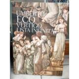 VERTIGO. LISTA INFINITA , UMBERTO ECO, Umberto Eco