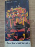 Cronica Unei Cetati - Pandelis Prevelakis ,393450