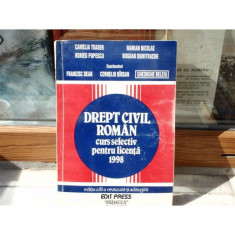 Drept civil roman curs selectiv pentru licenta 1998, Camelia Toader, 1998 - Carte Drept civil