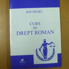 Curs de drept roman Ion Negru Lugoj 2010 - Carte Istoria dreptului