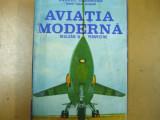 Aviatia moderna realizari si perspective Gh. Zarioiu Craiova 1975