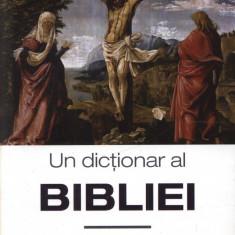 Un dictionar al Bibliei - John M.Court - Biblia