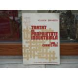 TRATAT DE PROPRIETATE INDUSTRIALA VOL I , YOLANDA EMINESCU