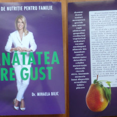 Dr. Mihaela Bilic, Sanatatea are gust ; Carte de nutritie pentru familie, 2016 - Carte Dietoterapie