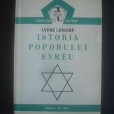 ANDRE LEMAIRE - ISTORIA POPORULUI EVREU {contine sublinieri} - Carti Iudaism
