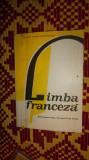 Limba franceza manual ptr clasa a 10 /anul 6 de studiu /an 1986/111pagini