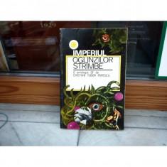 IMPERIUL OGLINZILOR STRIMBE, CRISTIAN TUDOR POPESCU - Carte SF