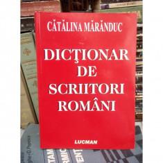 DICTIONAR DE SCRIITORI ROMANI, CATALINA MARANDUC - DEX
