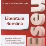 Eseul. Literatura romana pt examenul de bacalaureat de L. Paicu - Teste Bacalaureat